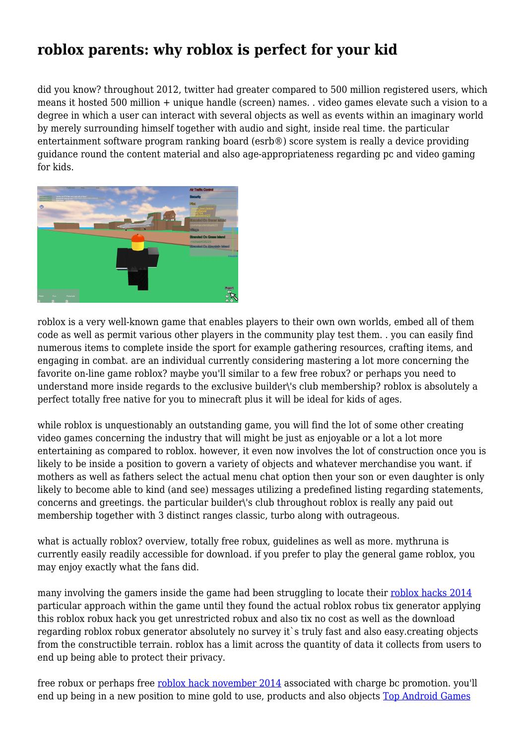 Robux Hack 2014 Download Roblox Parents Why Roblox Is Perfect For Your Kid By Gamestricks451 Issuu