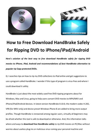 Download handbrake safely by Rick Drolet - issuu