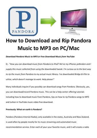 Free pandora radio download for mac.