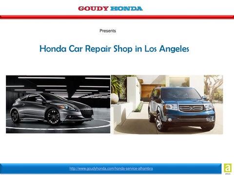Goudy Honda Honda Car Repair Los Angeles By Goudy Honda Issuu