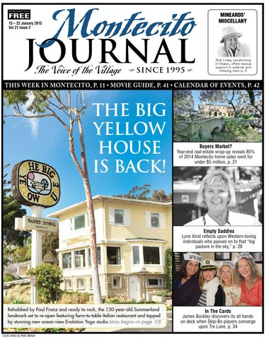 The Big Yellow House is Back by Montecito Journal issuu