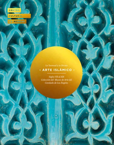 Catálogo Arte Islámico By Centro Cultural La Moneda Issuu