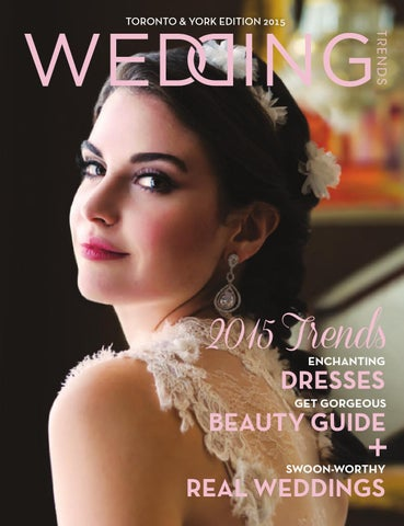 6371eca553 Wedding Trends Toronto 2015 by Wedding Trends Toronto - issuu