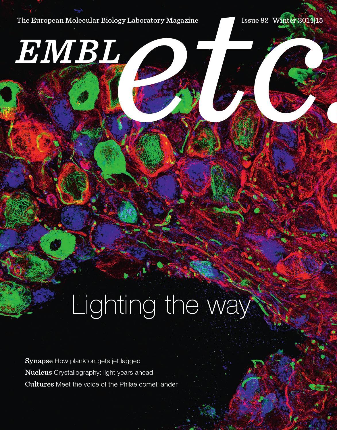 EMBLetc Winter 2014 15 By European Molecular Biology Laboratory EMBL