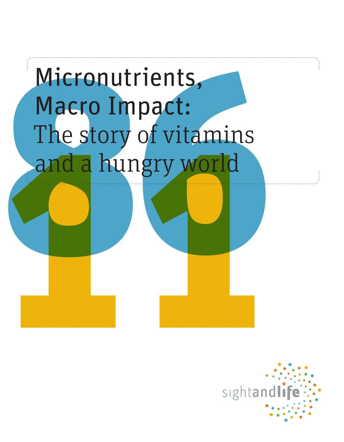 Sight And Life Micronutrients Macro Impact By Sight And Life Issuu