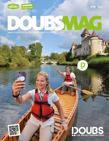 Doubs Mag n°55/2015 by Comité Départemental du Tourisme du