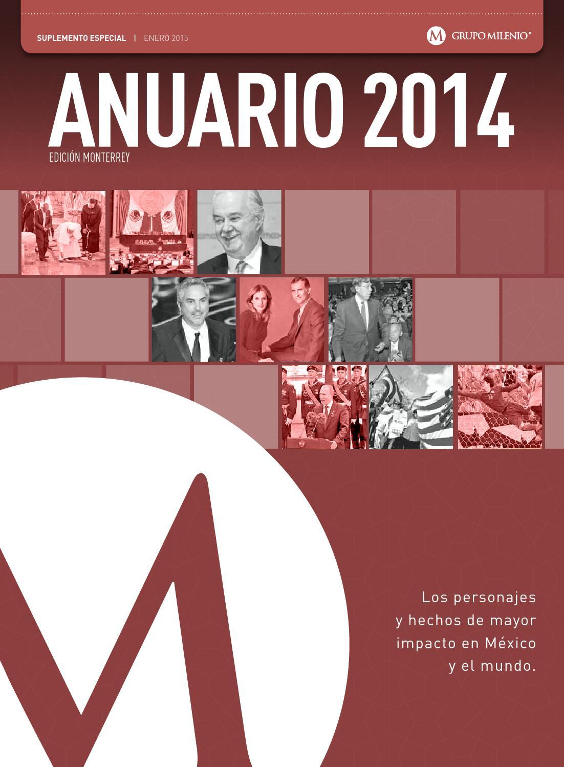 ANUARIO 2014 by Milenio Diario Monterrey - issuu