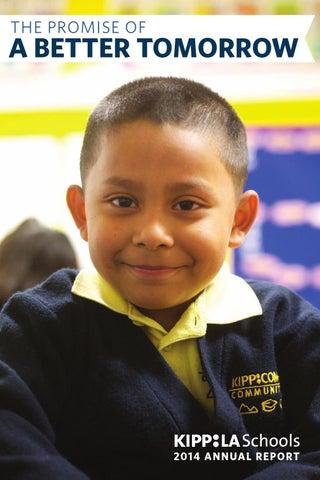 Kipp La Schools 2014 Annual Report By Kipp La Schools Issuu