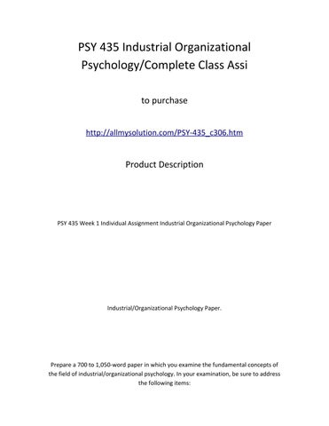 1 describe the evolution of the field of industrial organizational psychology Evolutionary psychology assumes that human nature reflect  in this area and  discuss implications for designing organizations that are.