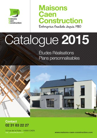 maisons caen construction catalogue 2015 by le klub issuu. Black Bedroom Furniture Sets. Home Design Ideas