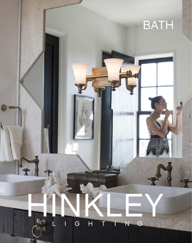 Hinkley 2017 Catalog Bath By Lighting Issuu
