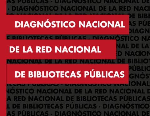 9e21ad28064 DIAGNÓSTICO NACIONAL DE LA RED NACIONAL DE BIBLIOTECAS PÚBLICAS1   Ministerio de Cultura de Colombia Mariana Garcés Córdoba Ministra María  Claudia López ...