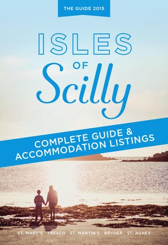 Isles of Scilly 2015 Islands Guide by Visit Isles of Scilly issuu