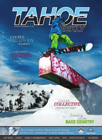 Tahoe Weekly Jan 29 - Feb  12 2015 by Tahoe Weekly - issuu