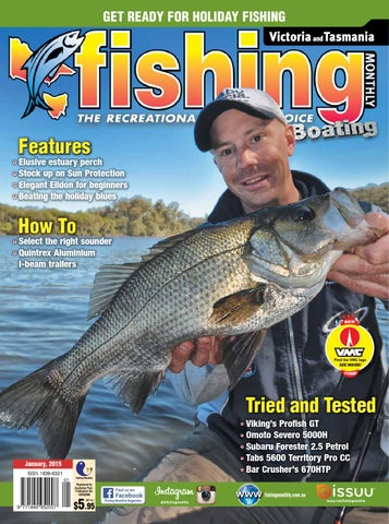 61b4dc9ba4 Victoria and Tasmania Fishing Monthly - January 2015 by Fishing ...