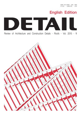 DETAIL English 1/2015 - Roofs by DETAIL - issuu