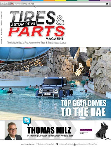April 2014 issue of tires and parts magazine by Tires and Parts