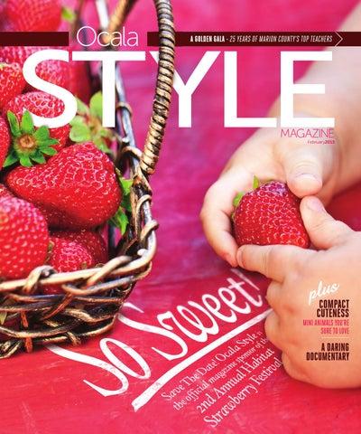 f14a7cdbd1 Ocala Style Magazine Feb 15 by Magnolia Media Company - issuu