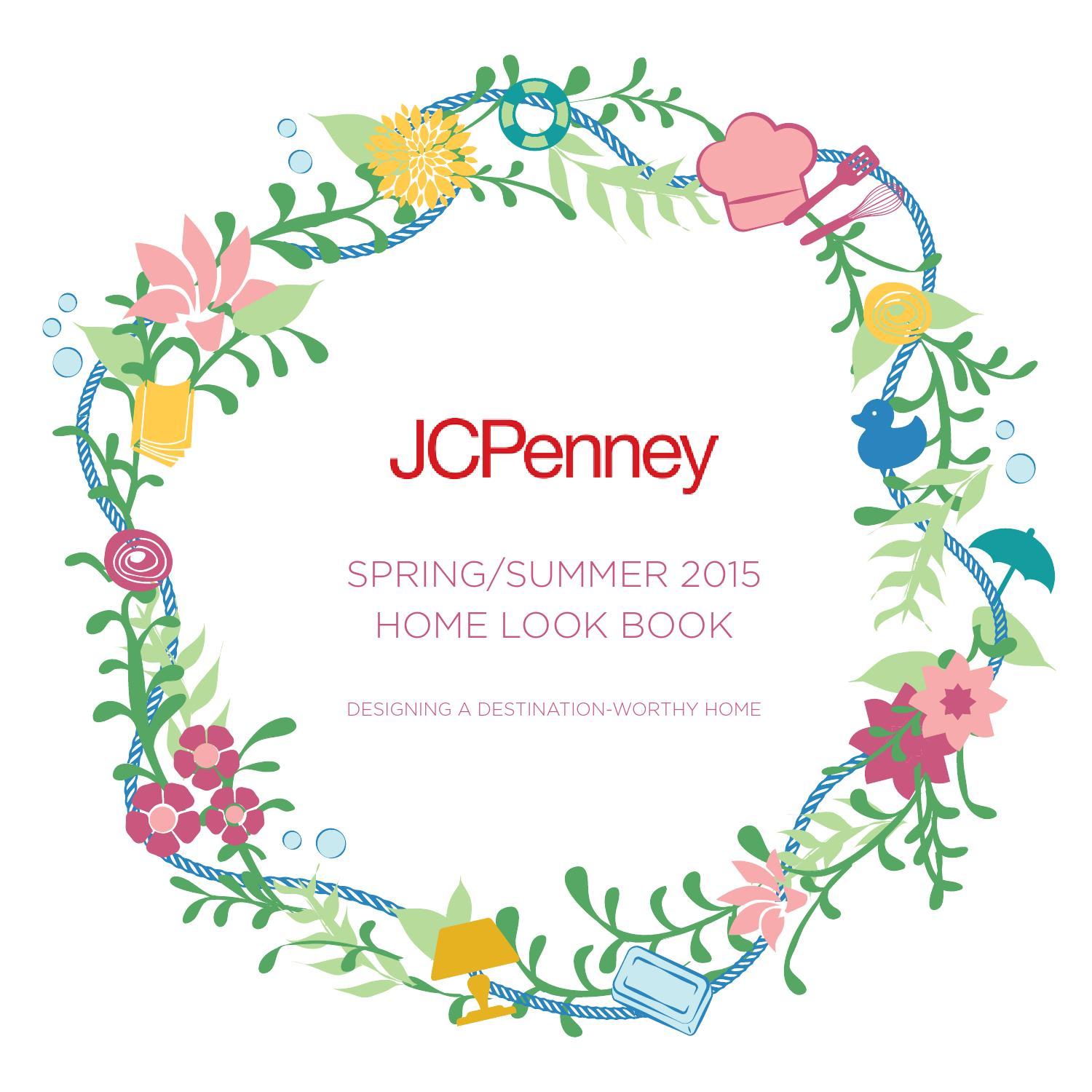 Jcpennys Home: JCPenney Home Spring Summer 2015 Look Book By JCPenney