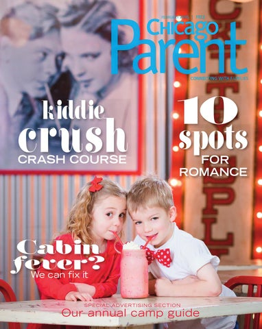 Chicago Parent February 2015 by Chicago Parent - issuu