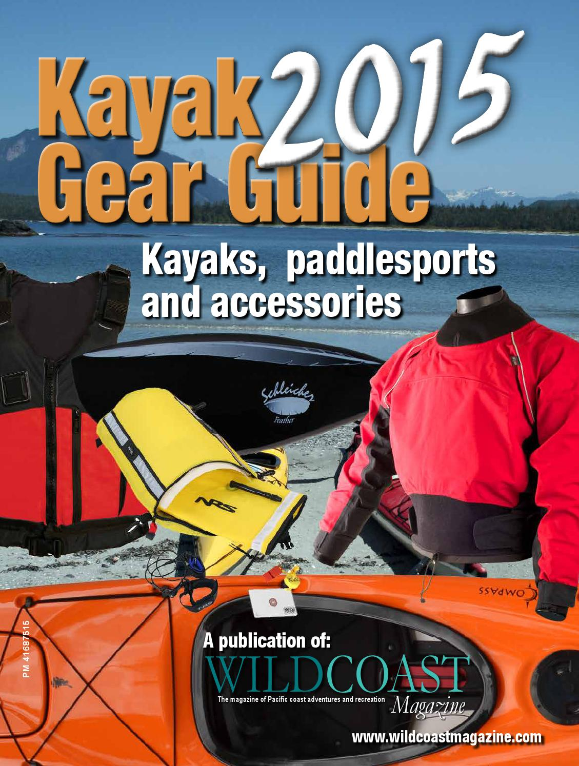 2015 Kayak Gear Guide by Wild Coast Publishing - issuu