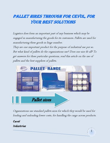 Pallet hires through for Cevol, for Your best solutions by