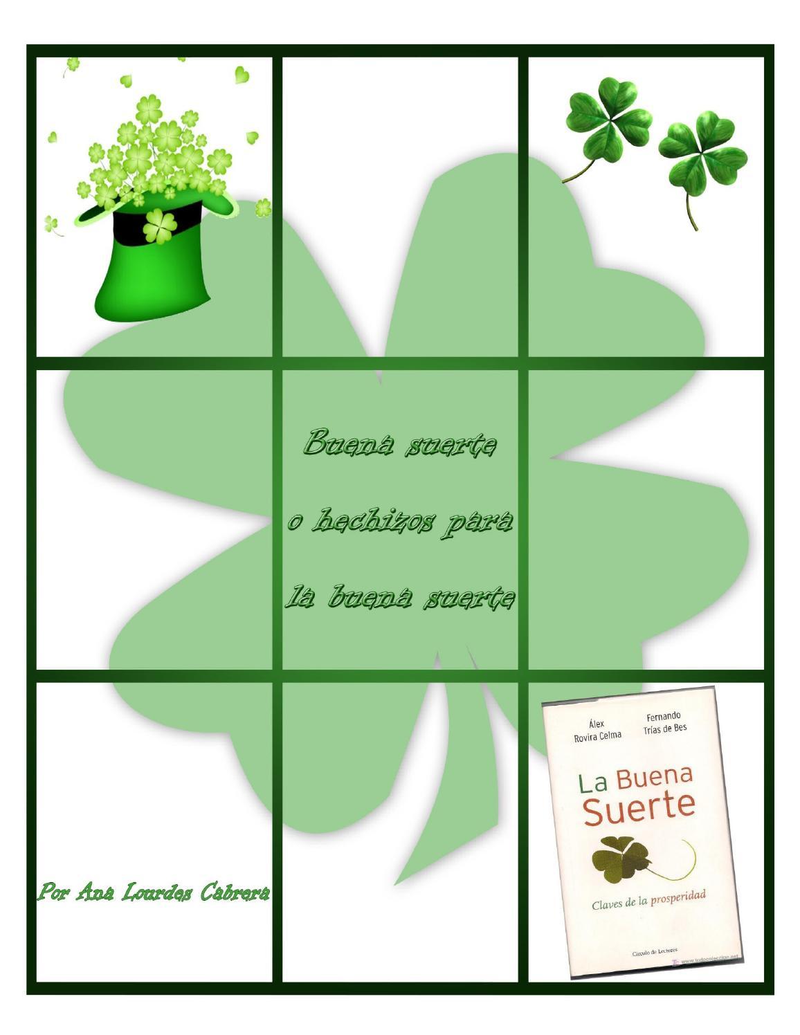 Buena suerte o hechizos para la buena suerte by ana - Rituales para sacar la mala suerte ...