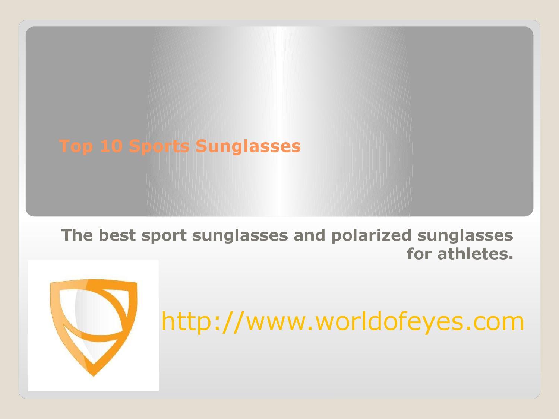 c52384b0bfb Top 10 sports sunglasses worldofeyes ca by Worldofeyes - issuu