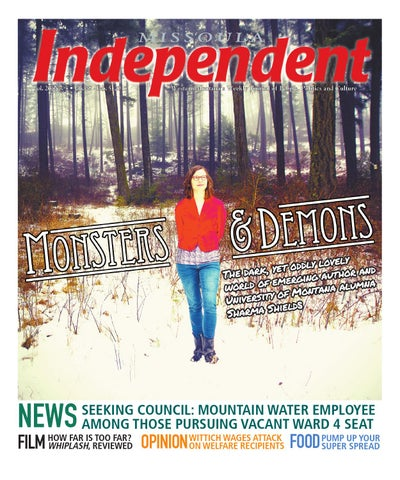 5b7a9771b349 Missoula Independent by Independent Publishing - issuu