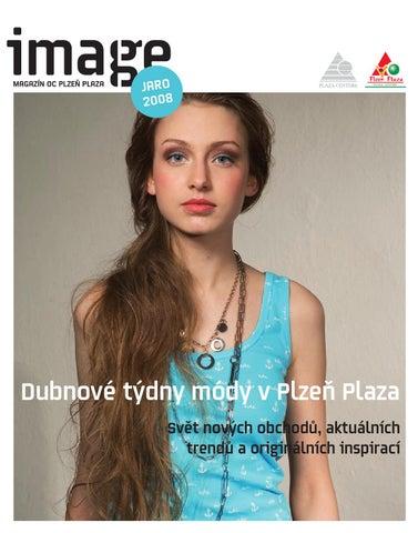 Plzeň Plaza Magazine Spring Summer 2008 by Radoslav Kuba - issuu 9501ff292a4