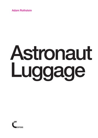 cf0c1ad3b3c8 Astronaut Luggage by Link Editions - issuu