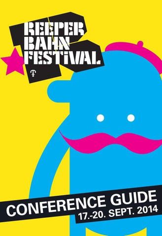 Reeperbahn Festival – Campus Guide 2013 by Reeperbahn Festival - issuu