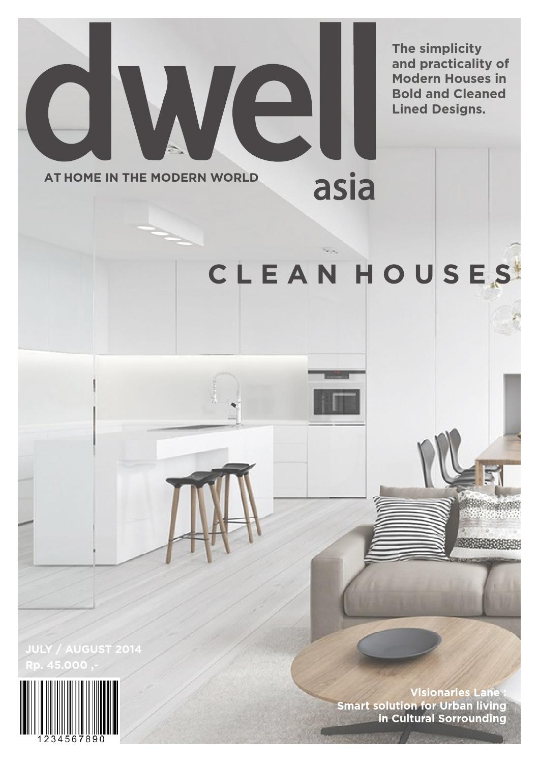 Dwell asia magazine final truly by risqullah syahrir azhiz issuu