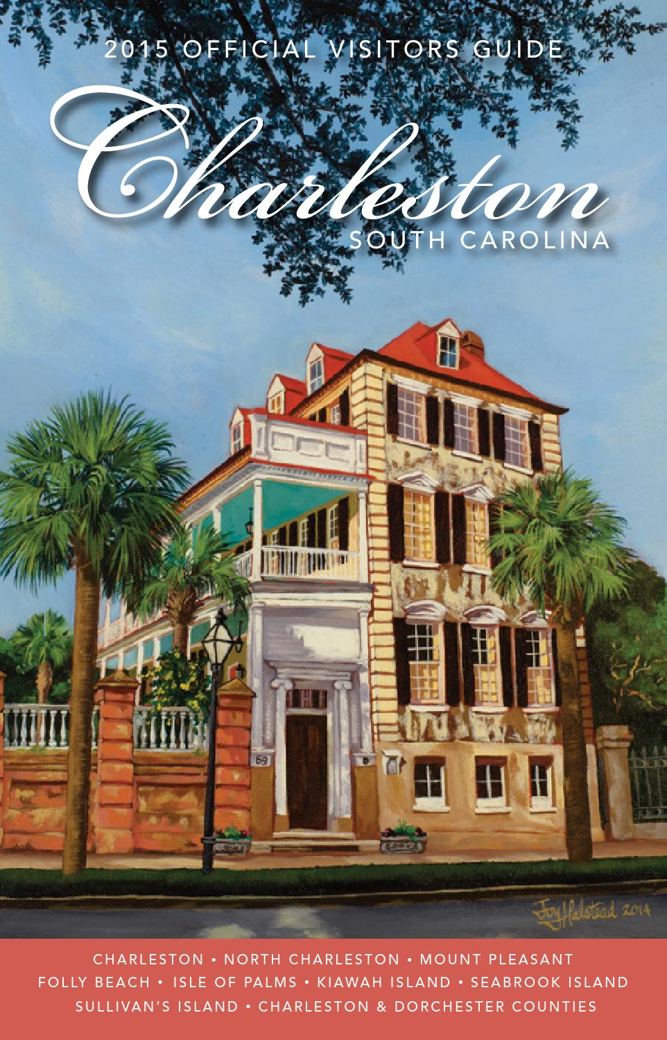 Official Charleston Area South Carolina Visitors Guide by Explore Charleston  - issuu
