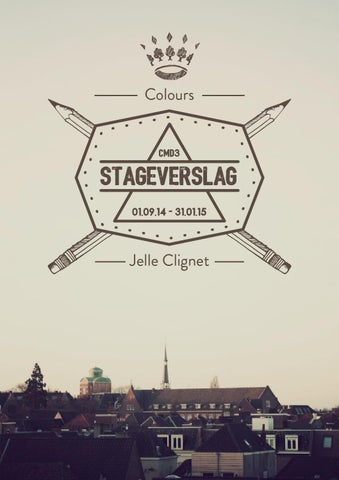 stageverslag colours by jelle clignet issuu