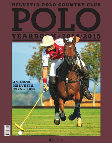 3b65eff8872 HELVETIA POLO YEARBOOK 2014 2015 by INBOOK - issuu