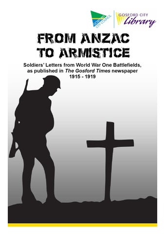 From Anzac To Armistice Letters From The Ww1 Battlefields By