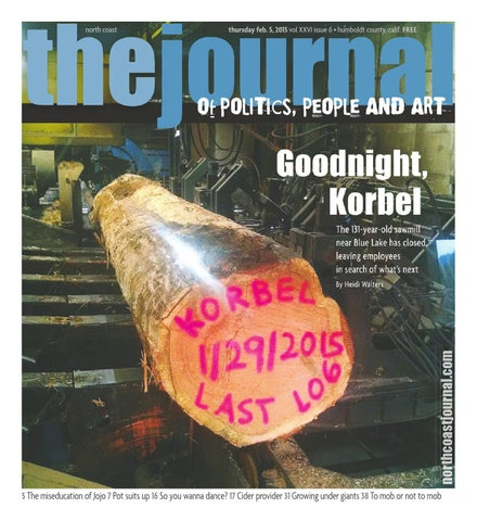 d866fef5327 North Coast Journal 02-05-15 Edition by North Coast Journal - issuu