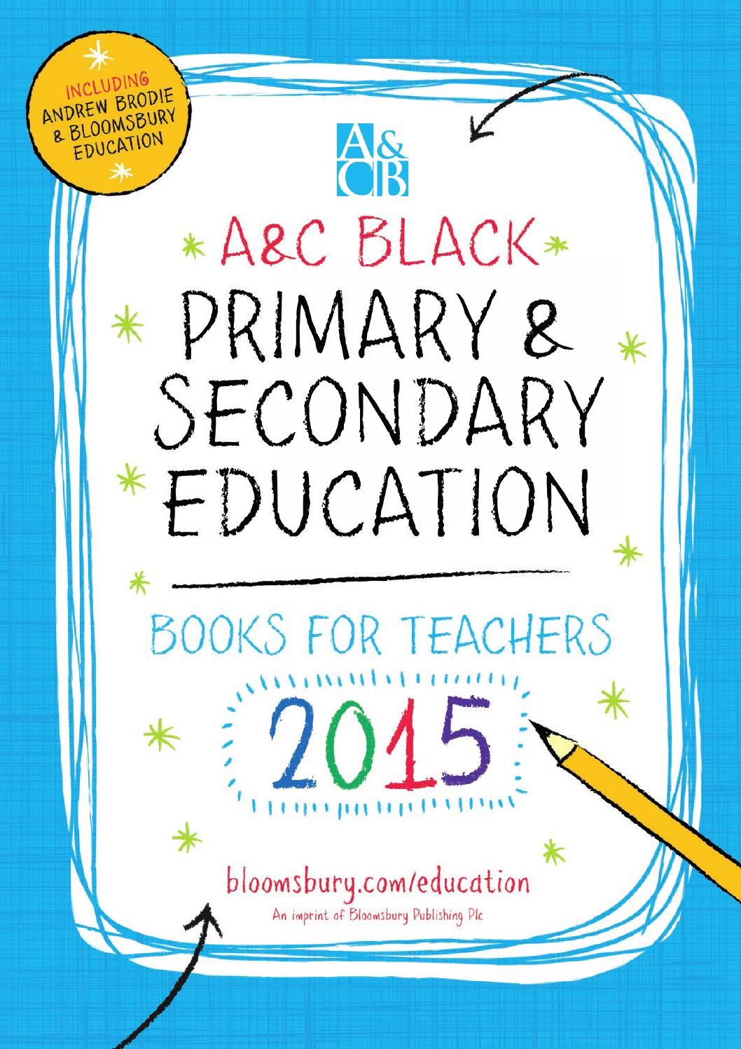 A C Black Education catalogue 2015 by Bloomsbury Publishing - issuu 84807eae1a