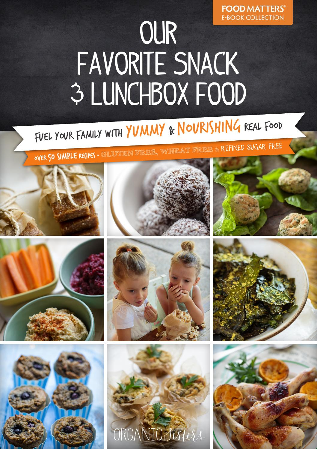 Organic Sisters Our Favourite Snack Lunchbox Food Preview By Food Matters Issuu
