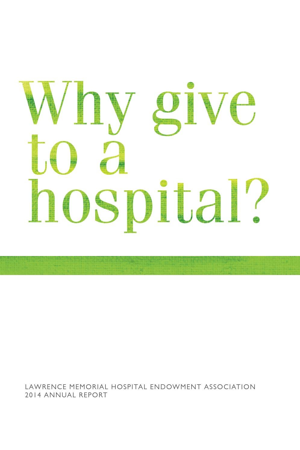 LMHEA 2014 Annual Report by Lawrence Memorial Hospital - issuu