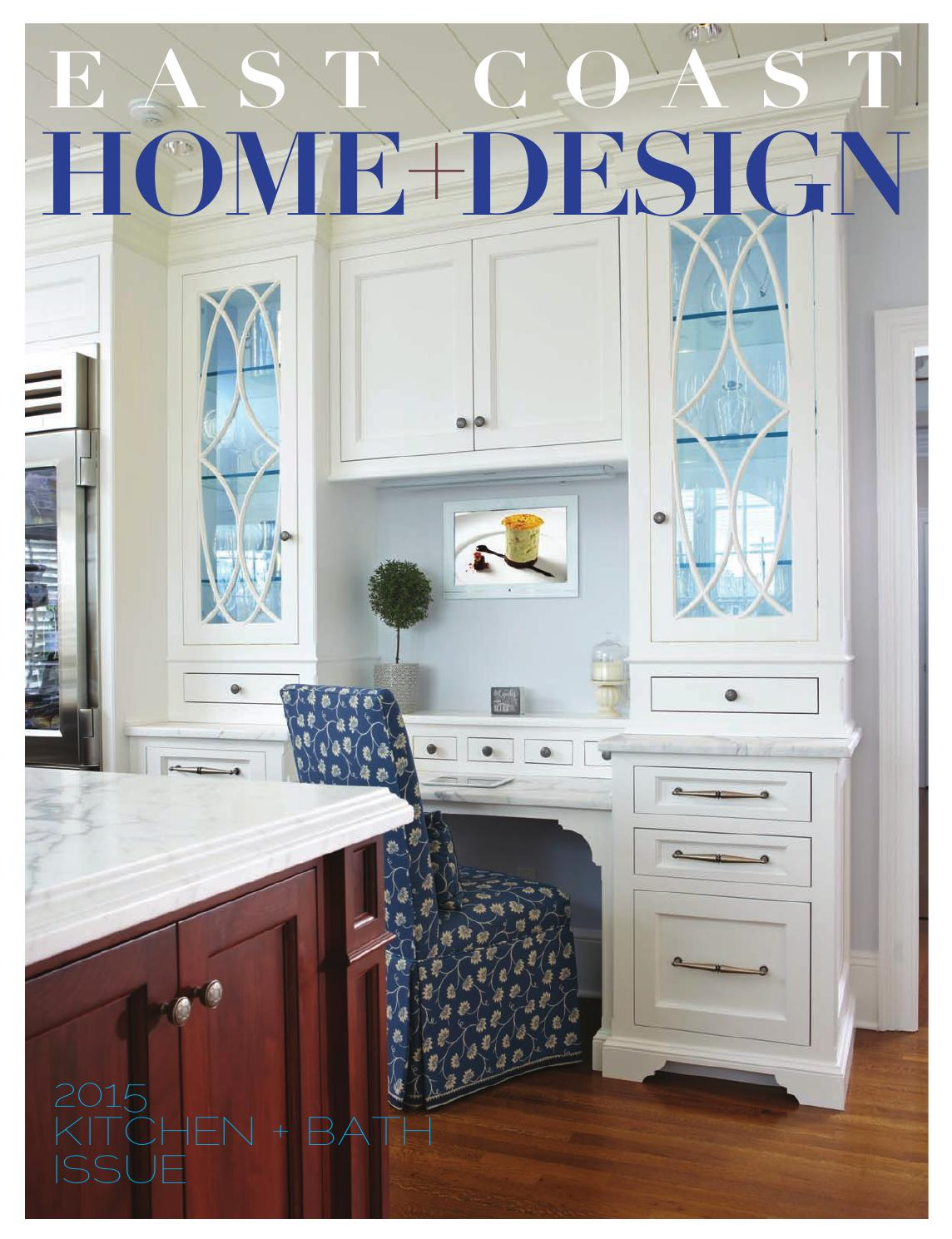 2015 annual kitchen bath issue by east coast home. Black Bedroom Furniture Sets. Home Design Ideas