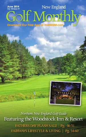 e53fd042fcb June 2014 by New England Golf Monthly - issuu