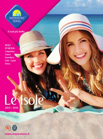 Catalogo le isole 2015 imperatore travel by Imperatore Travel - issuu