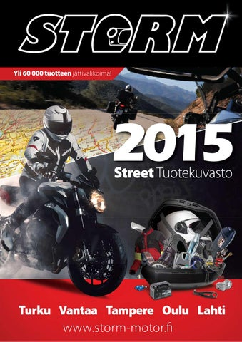 outlet store 67682 05188 Storm Motor Street Tuotekuvasto 2015 by Storm Motor Oy - issuu