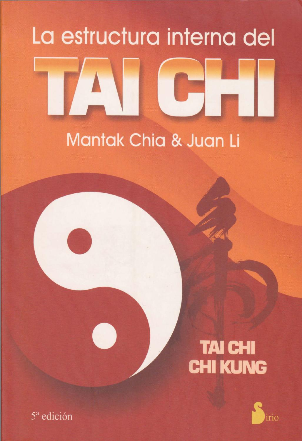 La Estructura Interna Del Tai Chi By Checho152 Issuu