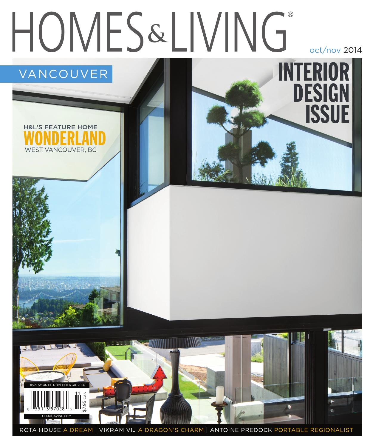 Homes & Living Vancouver October/November 2014 Issue by Homes ...