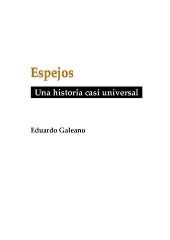 Espejos: una historia casi universal - Eduardo Galeano by Pedro ...