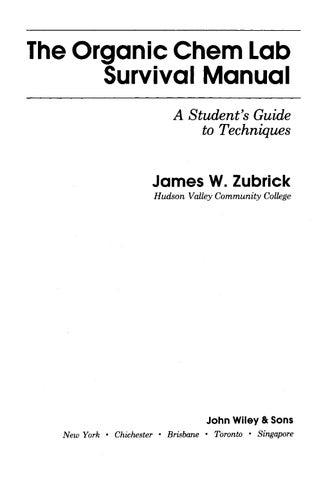 Zubrick organic chemistry laboratory survival manual 2e hq by Dr No
