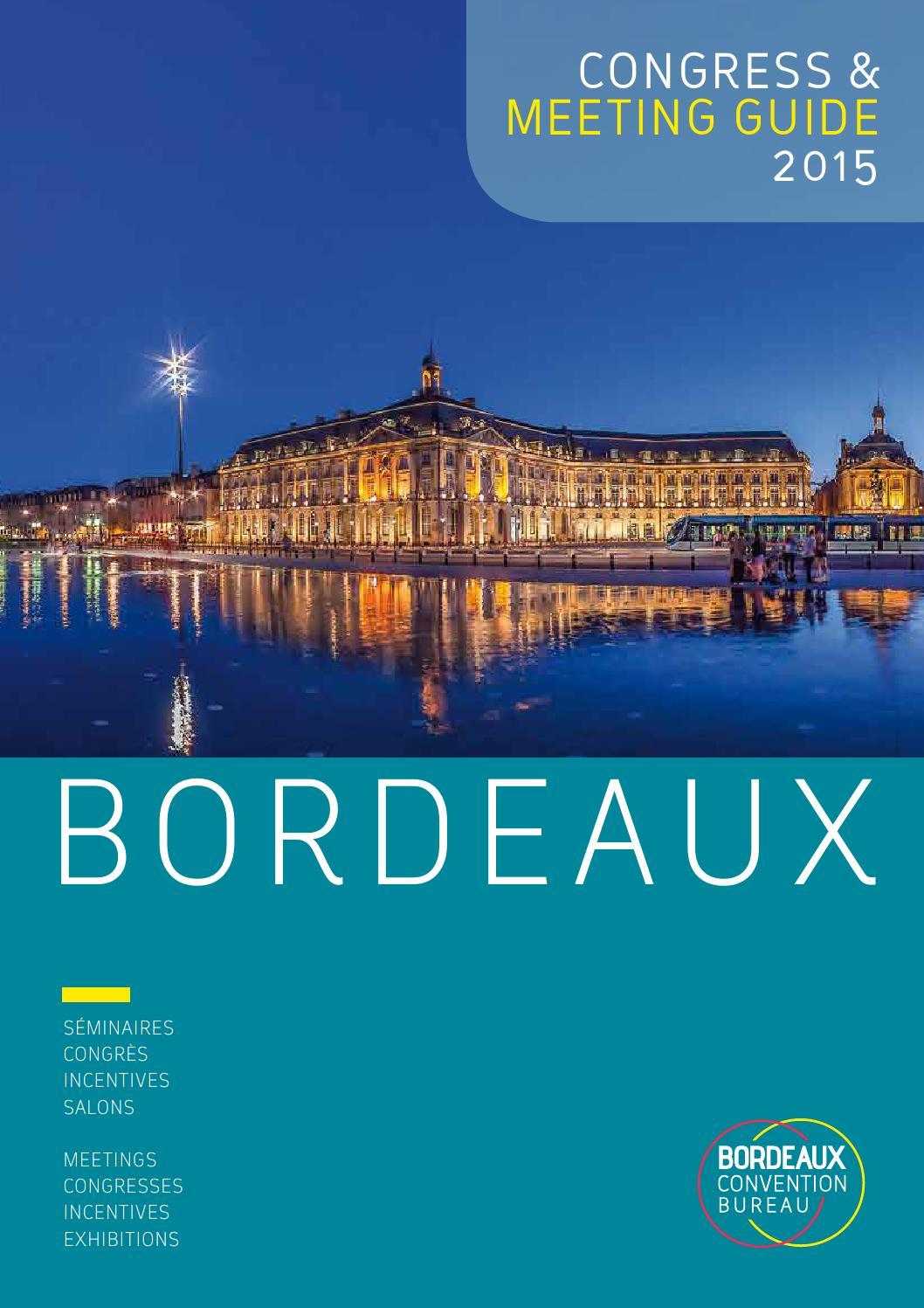 bordeaux meeting guide 2015 by bordeaux convention bureau issuu. Black Bedroom Furniture Sets. Home Design Ideas